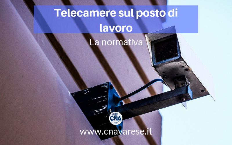 Telecamere sul posto di lavoro - normativa