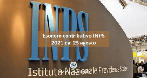 Esonero contributivo INPS 2021 dal 25 agosto